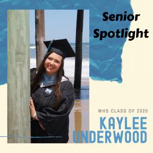 Senior Spotlight Kaylee Underwood