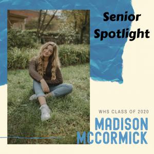 Senior Spotlight Madison McCormick