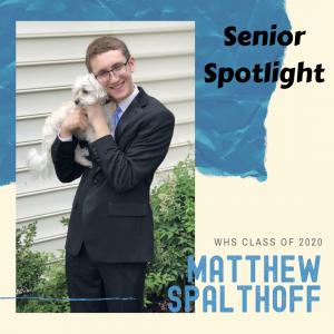 Senior Spotlight Matthew Spalthoff