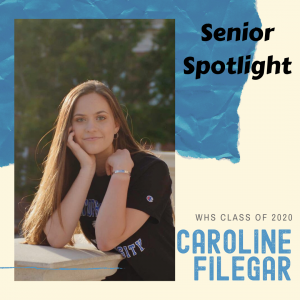 senior Spotlight Caroline Filegar