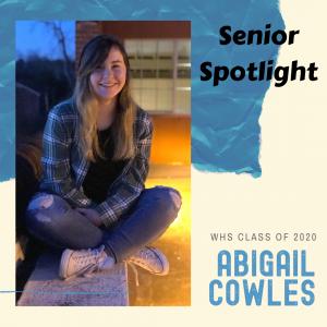 Senior Spotlight Abigail Cowles