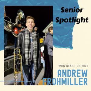 Senior Spotlight Andrew Frohmiller