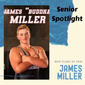 Senior Spotlight James Miller