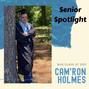 senior Spotlight Cam'ron Holmes