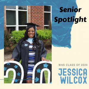 Senior Spotlight Jessica Wilcox