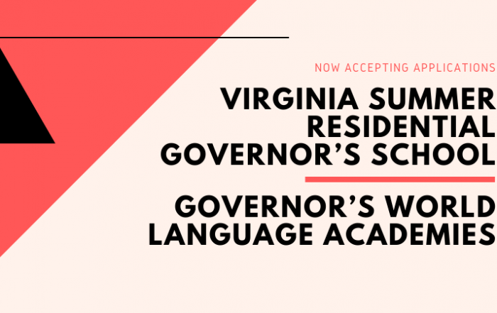 Apply to the Virginia Summer Residential Governor's School and Governor's World Language Academies