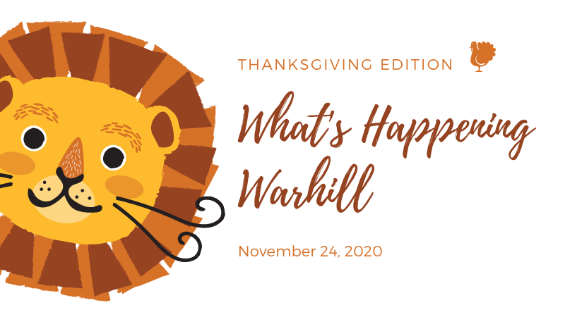 graphic for what's happening warhill, thanksgiving edition