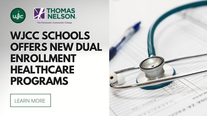 WJCC Schools offers new dual enrollment healthcare programs
