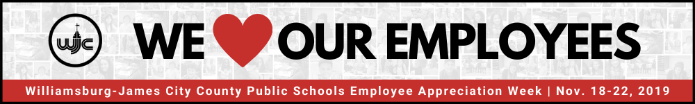 We love our employees - WJCC Schools Employee Appreciation Week Nov. 18-21