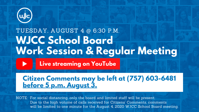 WJCC School Board Work Session and Regular Meeting - August 4
