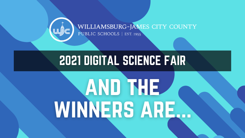 2021 Digital Science Fair - And the winners are...