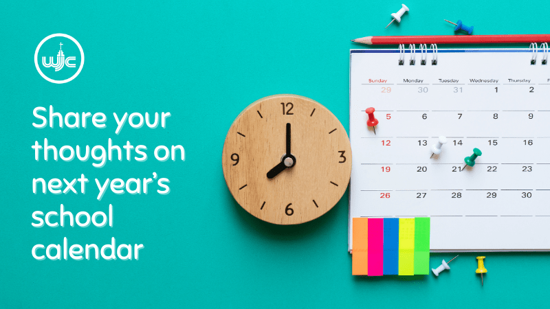 Share your thoughts on next year's school calendar