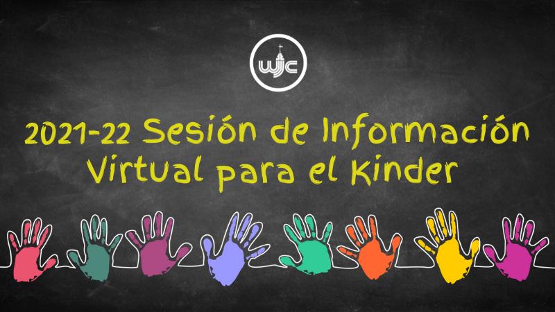 Sesion de Informacion Virtual para el Kinder