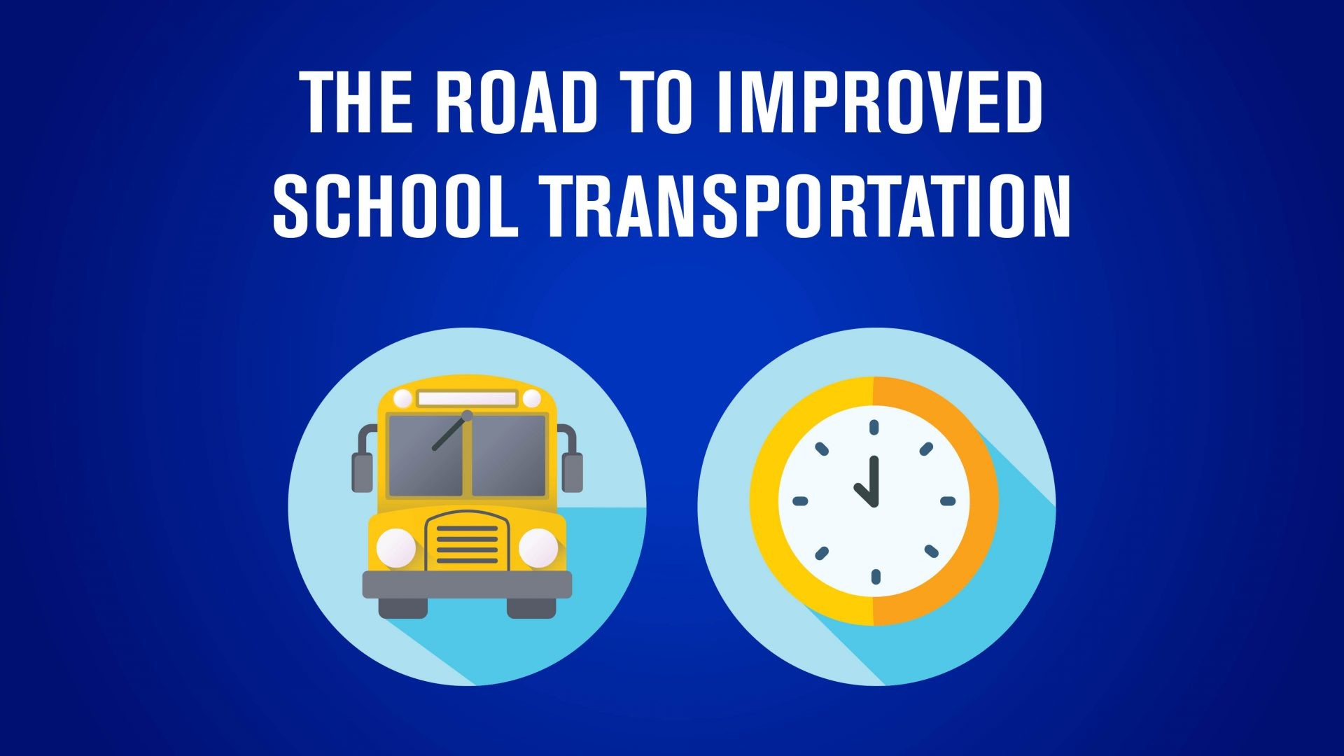 """Icons of bus and clock accompany the text, """"The road to improve school transportation"""""""